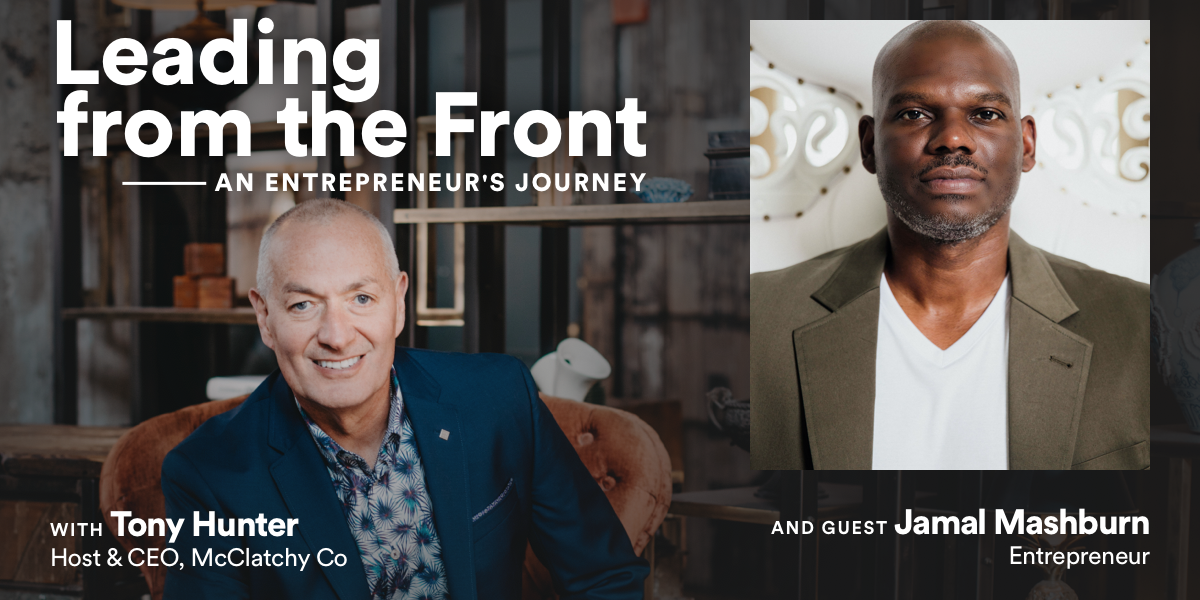 Leading from the Front: An Entreprenuer's Journey with Jamal Mashburn